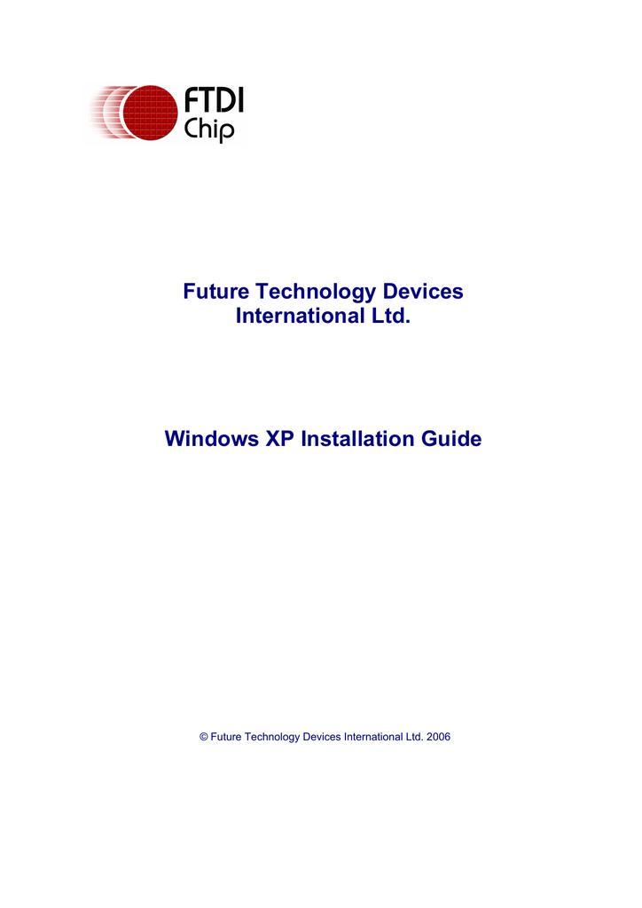 Windows XP Installation Guide - FTDI