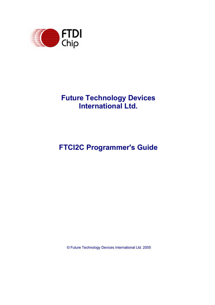 FTCI2C Programmer`s Guide