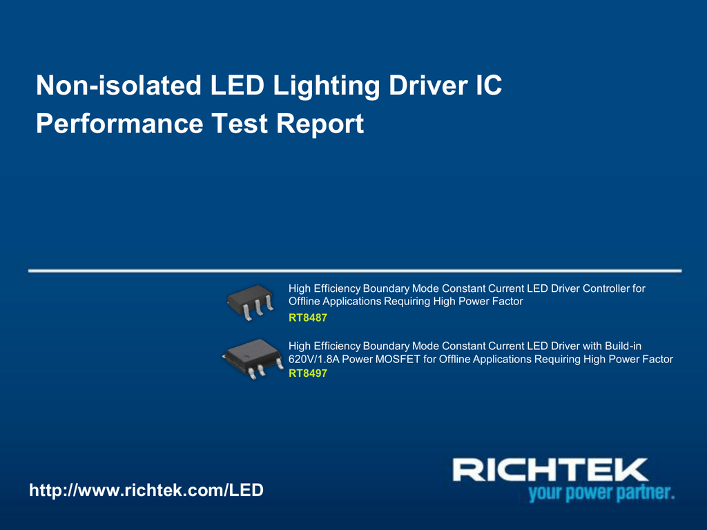 Non Isolated Led Lighting Driver Ic Performance Test Report Rt8487 Constant Current Circuit Rt8497