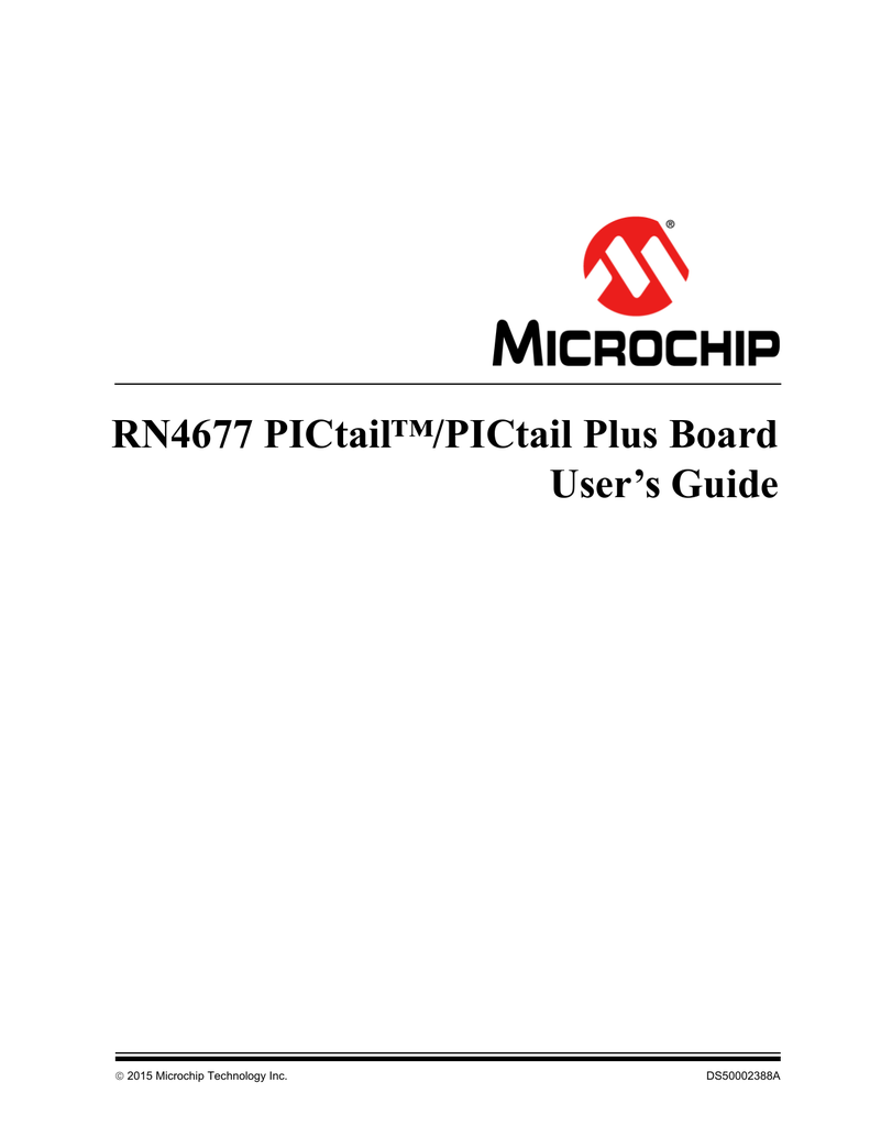 RN4677 PICtail/PICtail Plus Board User's Guide