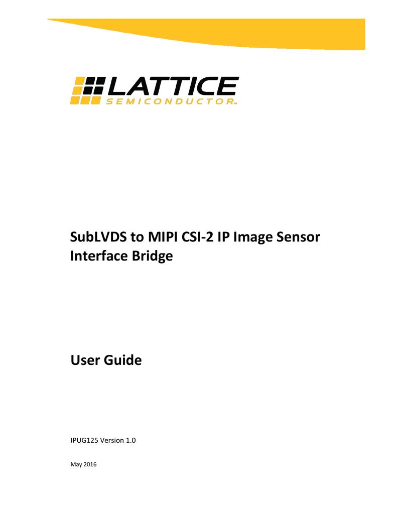 SubLVDS to MIPI CSI-2 IP Image Sensor Interface Bridge