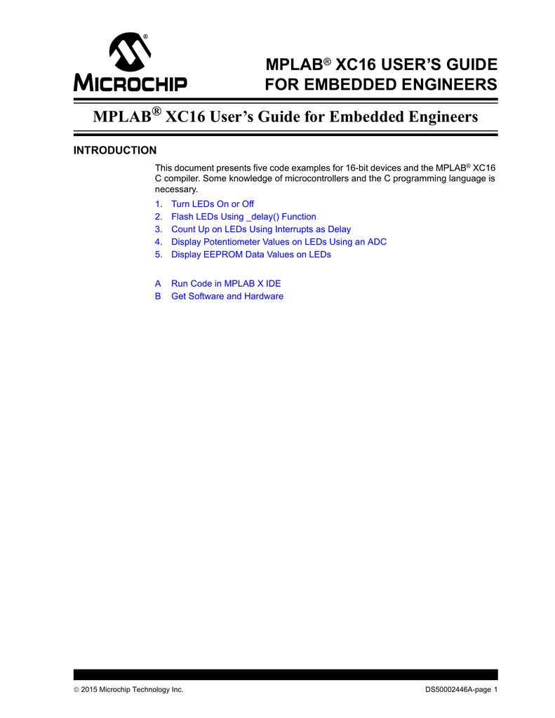 MPLAB XC16 User's Guide for Embedded Engineers