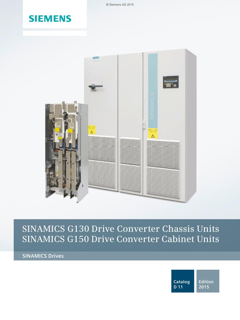 Catalog D11 - SINAMICS G130 Chassis / G150 Cabinet Units - IEC