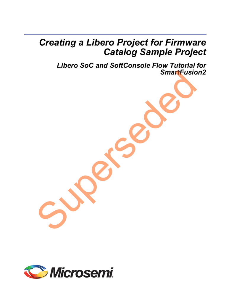 Creating a Libero Project for Firmware Catalog Sample